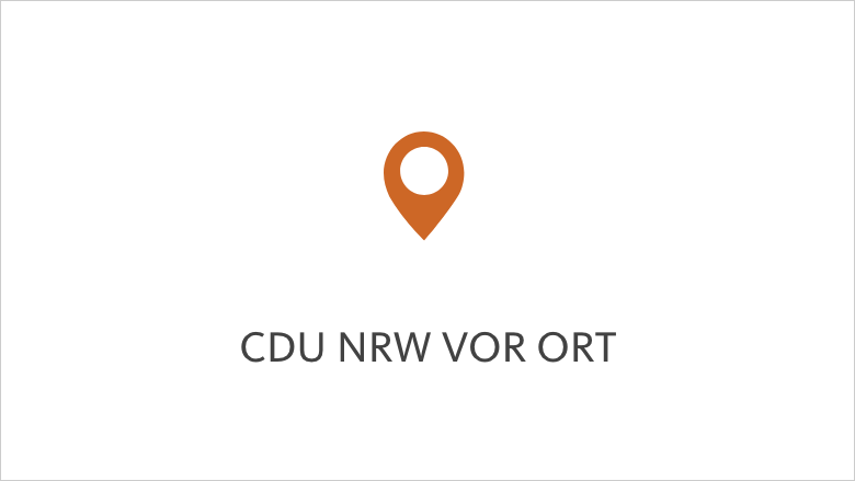 CDU NRW vor Ort